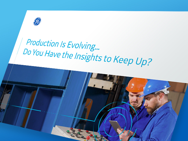 Production is evolving, GE Digital white paper