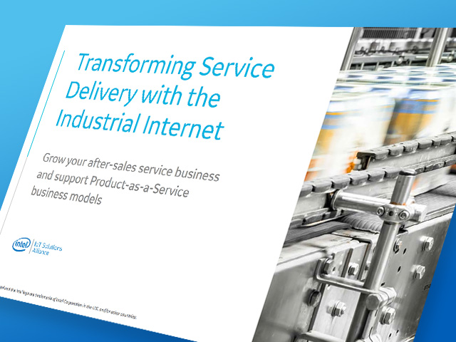 Transforming Service Delivery with the Industrial Internet | Whitepaper | GE Digital