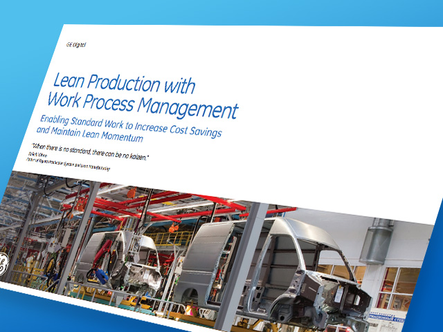Lean Production with Work Process Management | GE white paper