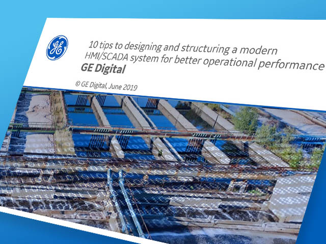 10 Tips to Designing and Structuring a Modern HMI/SCADA System | Webinar | GE Digital