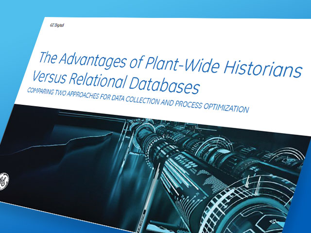 Advantages of Plant-Wide Historians Versus Relational Databases | GE Digital | Thumbnail