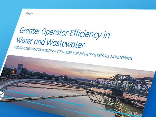 Greater Operator Efficiency in Water/Wastewater White Paper | GE Digital