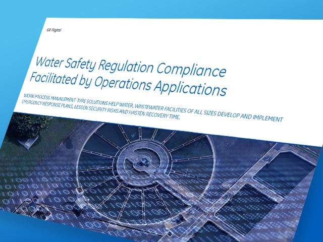Water Safety Regulation Compliance Facilitated by Operations Applications | GE Digital white paper