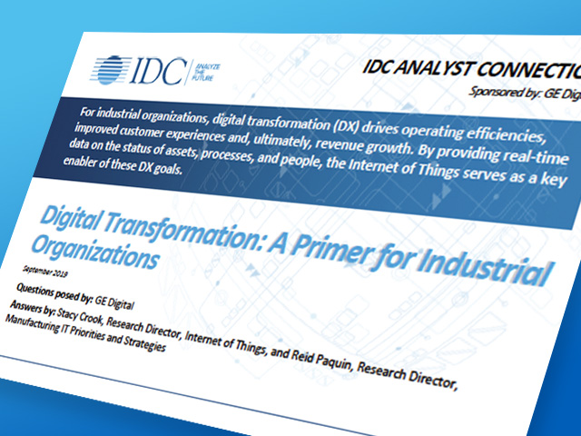 IDC Digital Transformation: A Primer for Industrial Organizations