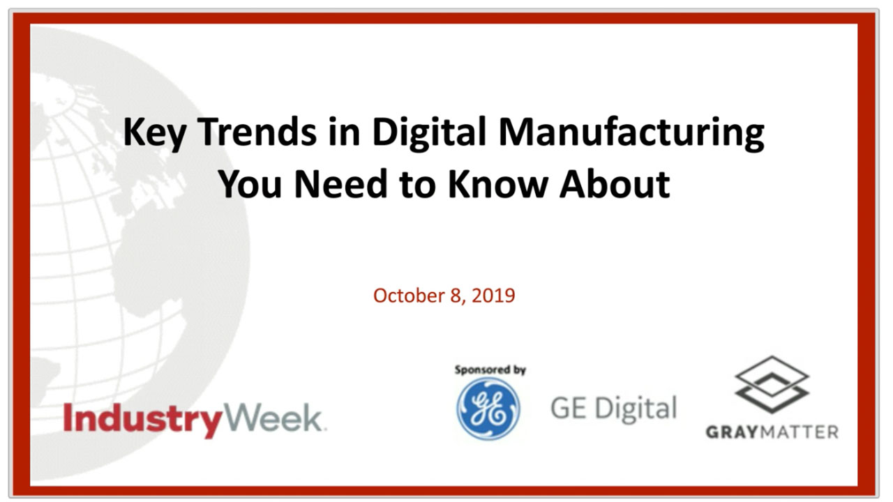 Key Trends in Digital Manufacturing | On-demand webinar | GE Digital | Thumbnail