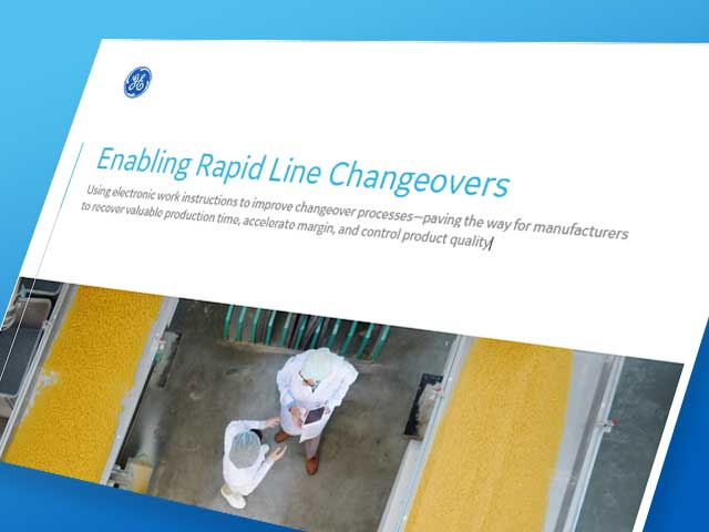Enabling rapid manufacturing line changeovers | GE Digital whitepaper