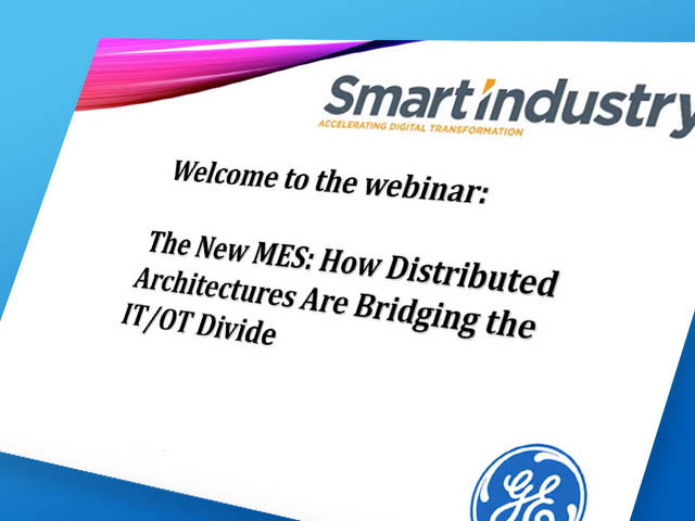 New MES: How Distributed Architectures are Bridging the IT/OT Divide