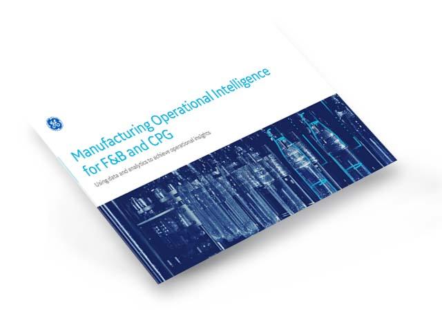 Manufacturing Operational Intelligence | GE Digital White Paper