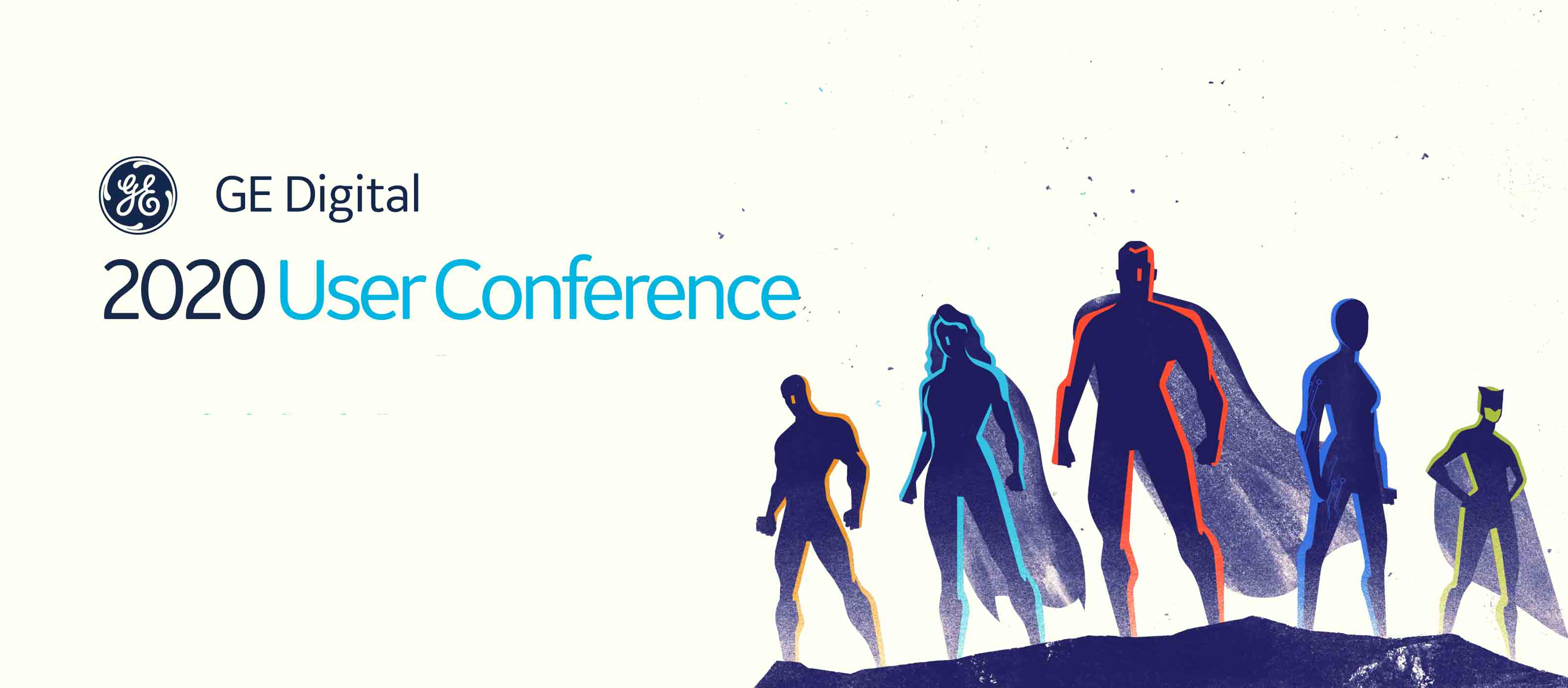 GE Digital User Conference 2020 | A Time for Industrial Superheroes