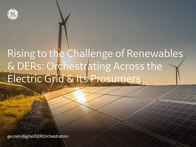 Rising to the challenges of renewables and DER | White paper | GE Digital