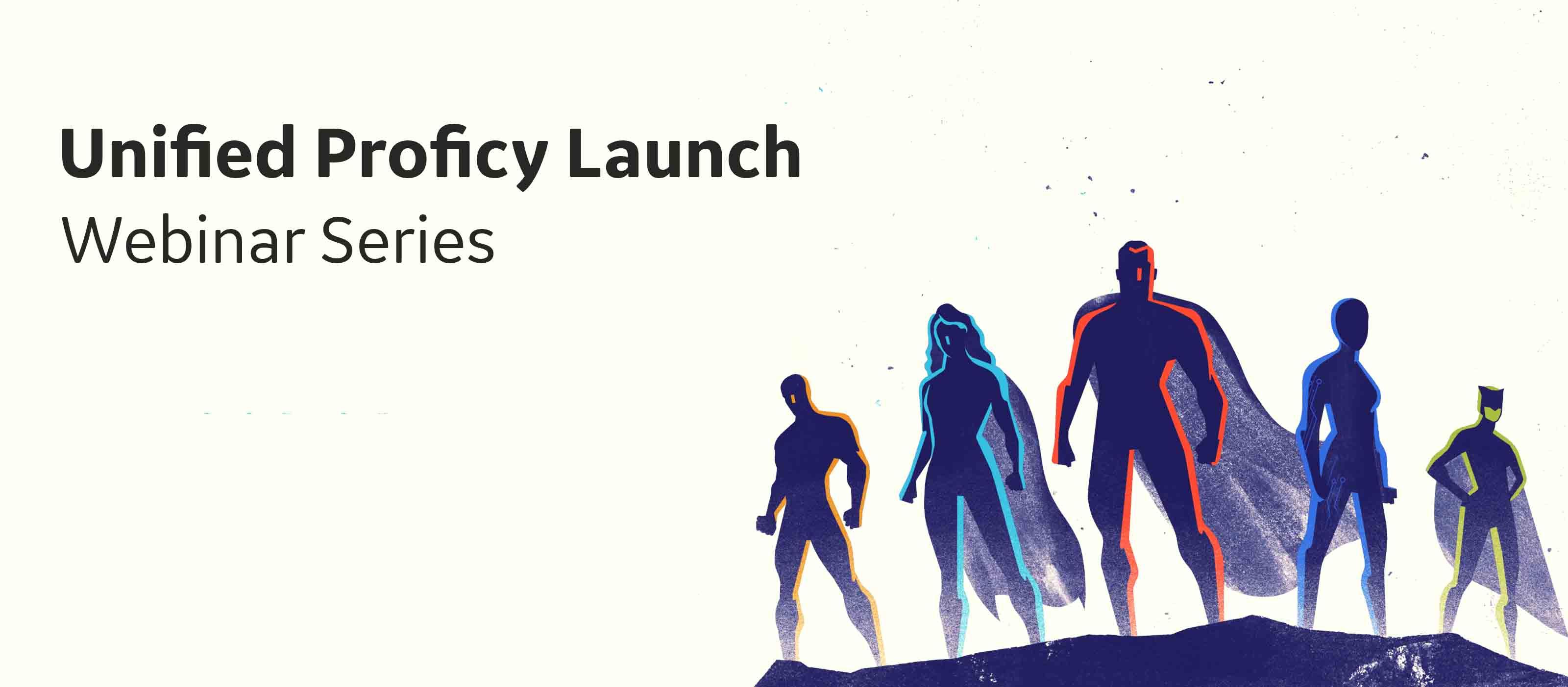 Unified Proficy Launch Webinar Series | GE Digital