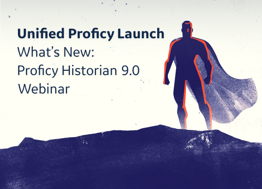 Unified Proficy Launch Webinar Series | GE Digital | Proficy Historian