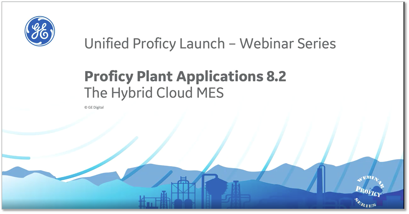 Proficy Plant Applications - Statistical Process Control | GE Digital | Webinar