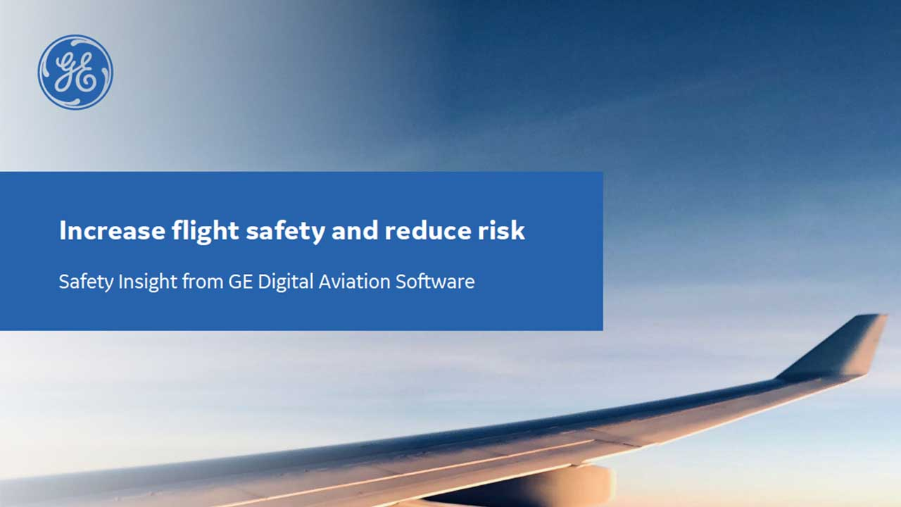Flight Safety software solutions | GE Digital