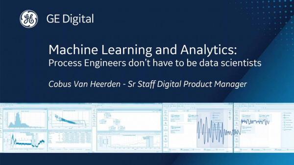 Machine Learning and Analytics | GE Digital webinar
