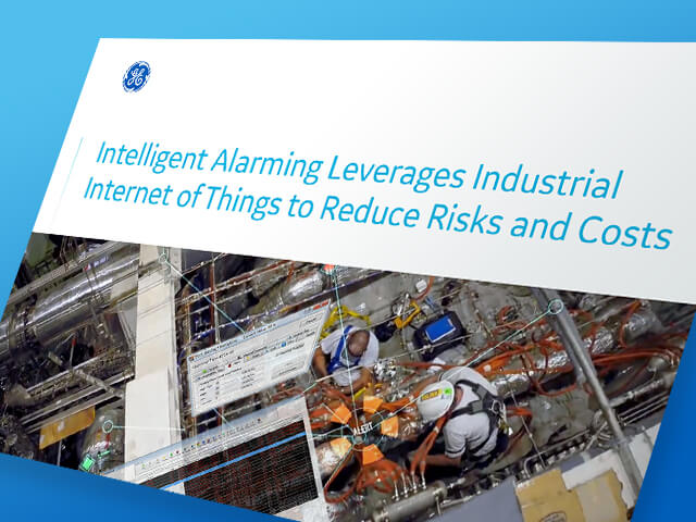 Intelligent Alarming Leverages IIoT to Reduce Risks and CostsIntelligent Alarming Leverages IIoT to Reduce Risks and Costs