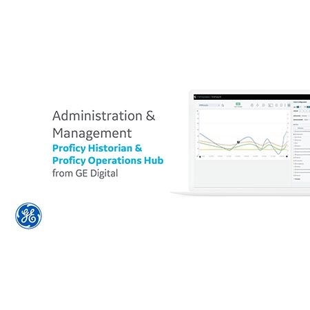 Proficy Historian: Administration & Management | GE Digital