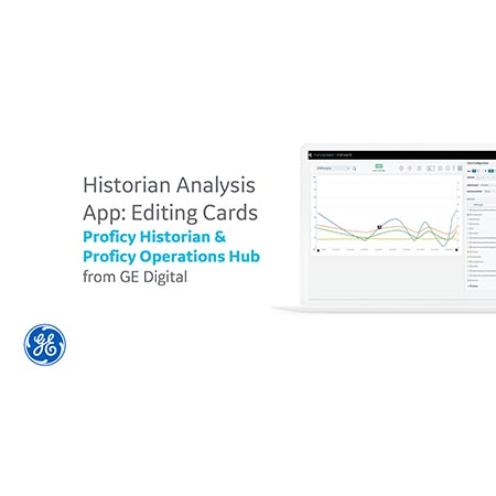Historian Analysis App: Editing CardsProficy Historian &  Proficy Operations Hub