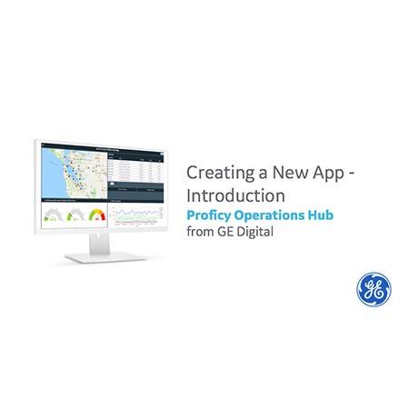 Creating a New App | GE Digital Proficy Operations Hub