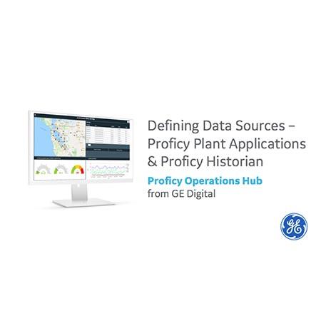 Proficy Operations Hub | Defining Data Sources | GE Digital