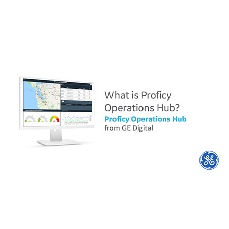 What is Proficy Operations Hub? | Video