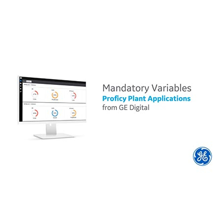 Proficy Plant Applications: Mandatory Variables | GE Digital