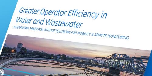 Greater Operator Efficiency in Water/Wastewater White Paper   GE Digital