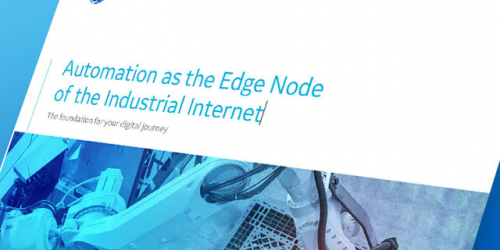 Automation as the Edge Node of the Industrial Internet | GE Digital