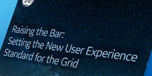 Raising the Bar: Setting the New User Experience Standard for the Grid | GE Digital white paper
