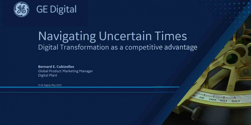 Navigating in Uncertain Times | GE Digital webinar