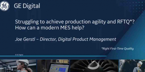 Struggling to achieve production agility | GE Digital Webinar