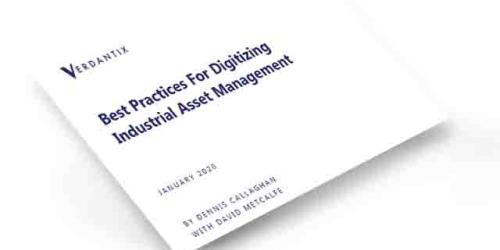 Verdantix: Best Practices for Digitizing Industrial Asset Management white paper