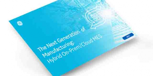Next generation of manufacturing, hybrid MES | GE Digital white paper