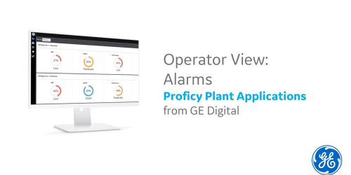Proficy Plant Applications | Alarms | GE Digital MES Solution