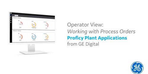 GE Digital Proficy Plant Applications | Demo | GE MES