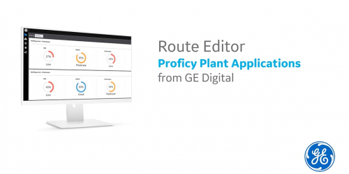 Proficy Plant Applications Route Editor demo | GE Digital MES software