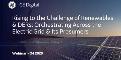 Rising to the challenges of renewables and DERs | webinar | GE Digital