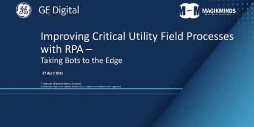 Improving Critical Utility Field Processes with RPA | GE DIgital