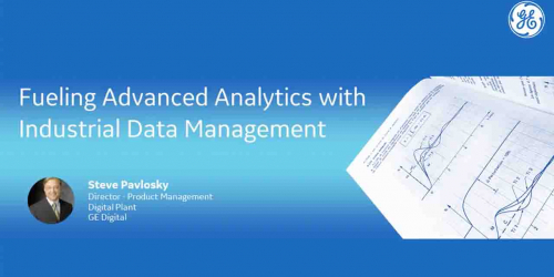 Fueling Advanced Analytics with Industrial Data Management | GE Digital