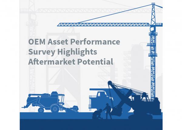 OEM Asset Performance Survey Highlights Aftermarket Potential thumbnail