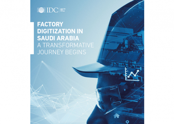 Factory Digitization in Saudi Arabia | IDC report | GE Digital