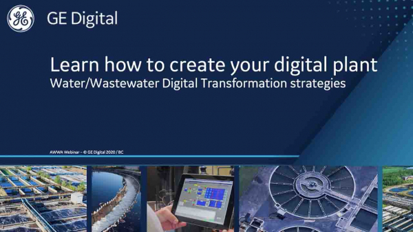 Create Your digital Plant | Water/Wastewater webinar | GE Digital
