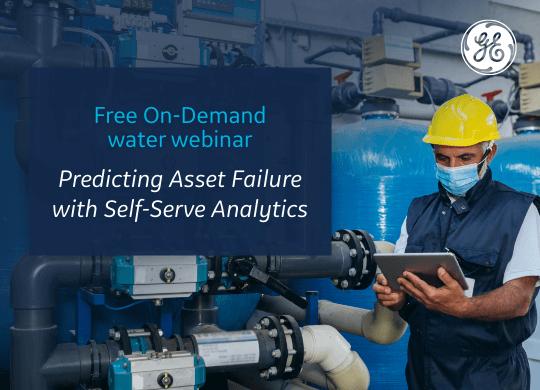 GE Digital: Predicting Asset Failure and Process Change webinar with AWWA