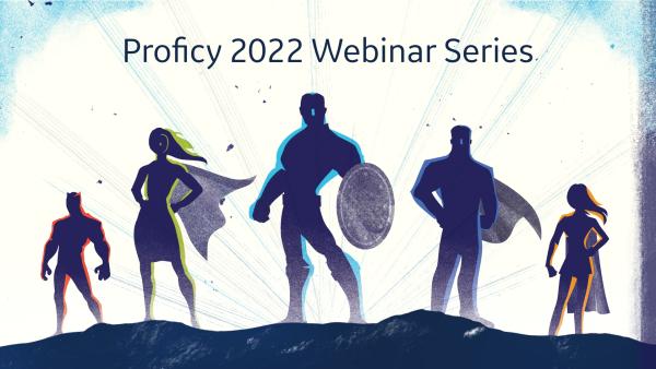 Proficy Unified Launch Webinar Series 2022   GE Digital
